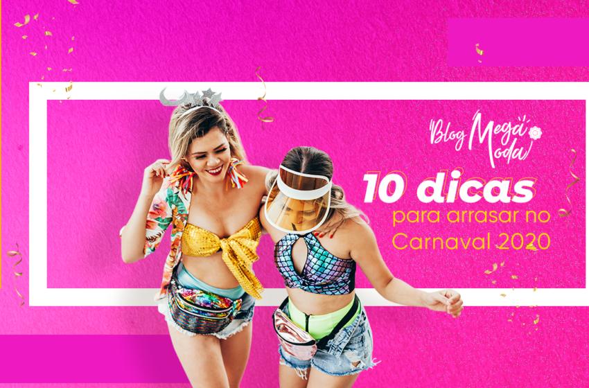 10 dicas para arrasar no Carnaval 2020